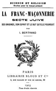 Bertrand_La_Franc-maconnerie_Secte_juive